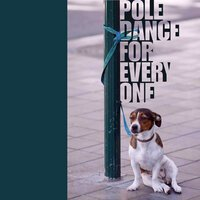 réalisation pour Pole Dance For Everyone